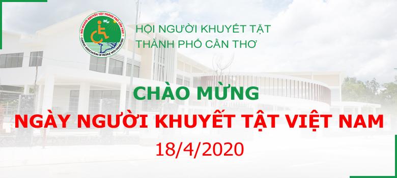 Chào mừng Kỷ niệm Ngày Người khuyết tật Việt Nam (18/4)