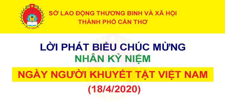 Lời phát biểu chúc mừng nhân kỷ niệm Ngày người khuyết tật Việt Nam (18/4) của Sở Lao động – Thương binh và Xã hội TP. Cần Thơ